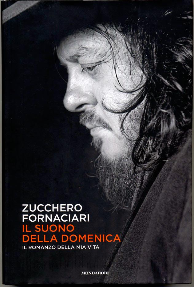 """Zucchero Fornaciari / Cover of his book """"Il suono della domenica"""" - Ed. Mondadori, Italia"""