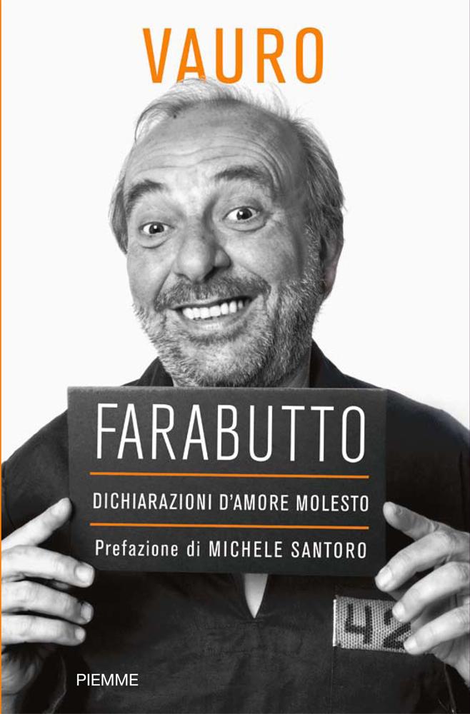 Ed. PIEMME - Vauro Senesi Farabutto, Book Cover - Rome, 2010